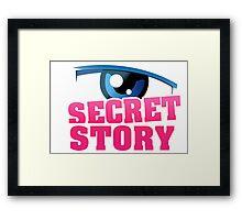 Secret story Framed Print