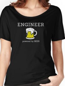 Engineer (powered by beer) Women's Relaxed Fit T-Shirt