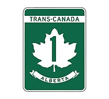 Alberta, Trans-Canada Highway Sign Photographic Print