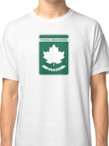 Quebec, Trans-Canada Highway Sign Classic T-Shirt