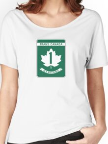 Manitoba, Trans-Canada Highway Sign Women's Relaxed Fit T-Shirt