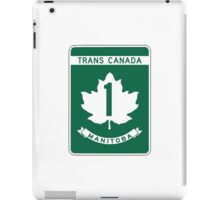 Manitoba, Trans-Canada Highway Sign iPad Case/Skin