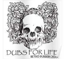 Dubs For Life - Retro Dubbers Poster