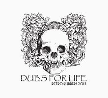 Dubs For Life - Retro Dubbers Unisex T-Shirt