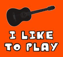 I Like to Play Acoustic Guitar Kids Clothes
