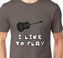 I Like to Play Acoustic Guitar Unisex T-Shirt