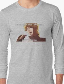 """You were expecting a T-shirt design """"But It was Me! Dio!"""" (Plain) Long Sleeve T-Shirt"""