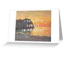sunset in my veins Greeting Card