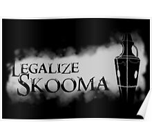 Legalize Skooma [The Elder Scrolls] Poster