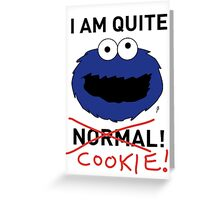 COOKIE MONSTER (BLACK TEXT) Greeting Card