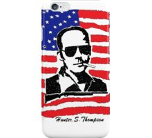 Hunter S Thompson. Drugs, alcohol, violence and insanity iPhone Case/Skin