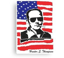 Hunter S Thompson. Drugs, alcohol, violence and insanity Canvas Print
