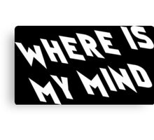 Where is my Mind Canvas Print