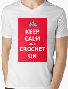 Keep calm and crochet on  Mens V-Neck T-Shirt