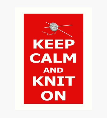 Keep calm and knit on Art Print