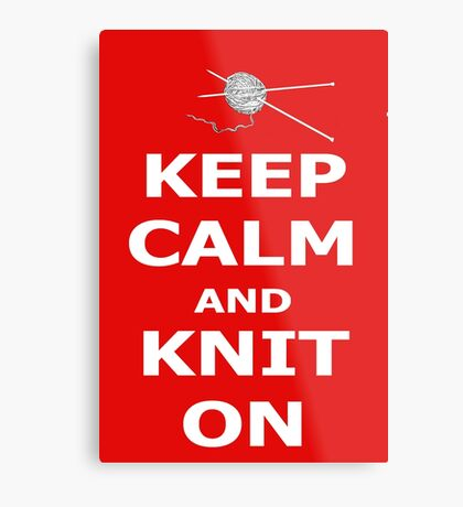 Keep calm and knit on Metal Print