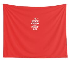 Keep calm and knit on Wall Tapestry