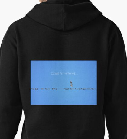 Come Fly With Me... Pullover Hoodie