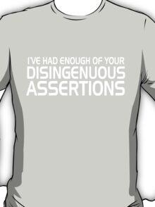 Disingenuous Assertions 2 T-Shirt