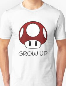 Grow Up Mushroom (Black Text) T-Shirt