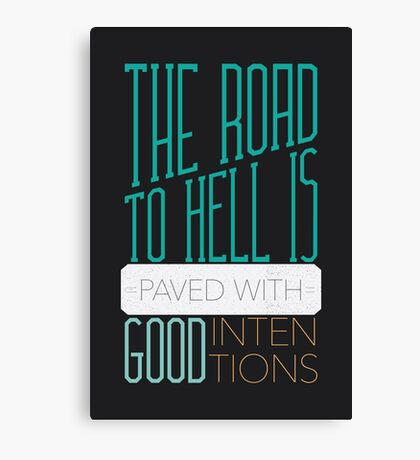 The Road to Hell Canvas Print