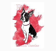 B is for Boston Terrier Unisex T-Shirt
