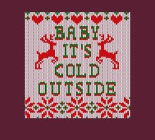 Baby It's Cold Outside Ugly Sweater Style Unisex T-Shirt