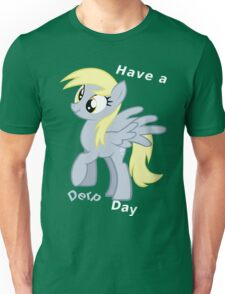 Derpy, Have a nice day, alt. design Unisex T-Shirt