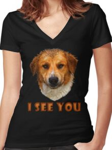 I see you ... Women's Fitted V-Neck T-Shirt