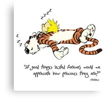 Calvin And Hobbes Quote sleeping Canvas Print