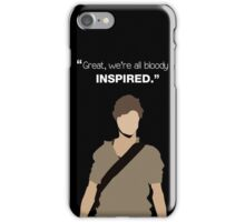 """Great, we're all bloody inspired."" Newt - The Maze Runner iPhone Case/Skin"