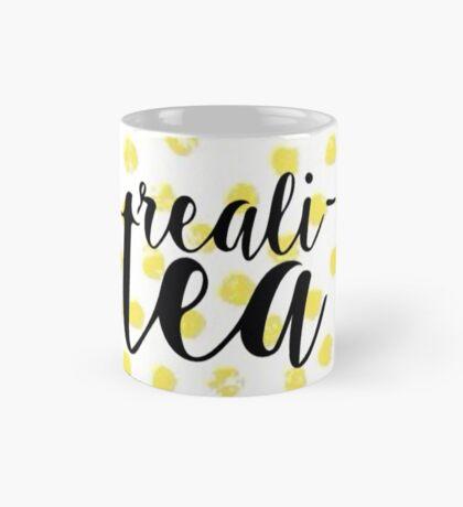 Reali-tea  Mug