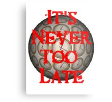 It's Never Too Late OFFICIAL Podcast Shirt Metal Print