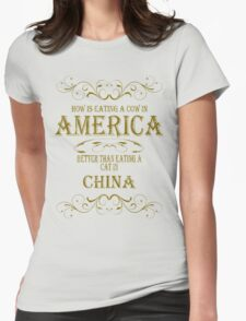 Cow in America - Cat in China Womens Fitted T-Shirt