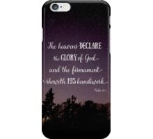 The Heavens Declare the Glory of God iPhone Case/Skin