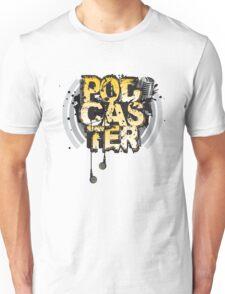 Pod-Cas-Ter Unisex T-Shirt