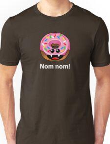 NOM NOM! Unisex T-Shirt