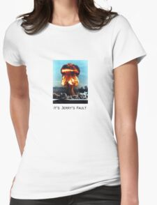 Blame it on Jerry  Womens Fitted T-Shirt