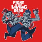 Fight of the Living Dead by nikholmes