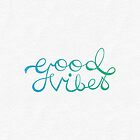 Good Vibes by Dorothy Leigh