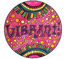 Vibrant!  Photographic Print
