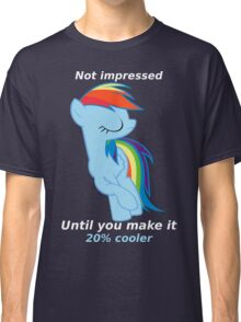 Rainbow Dash is not impressed Classic T-Shirt
