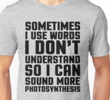 Words I Don't Understand Funny Quote Unisex T-Shirt
