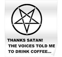 Thanks Satan! (Larger Version) Poster