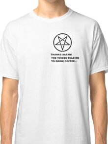 Thanks Satan! Classic T-Shirt