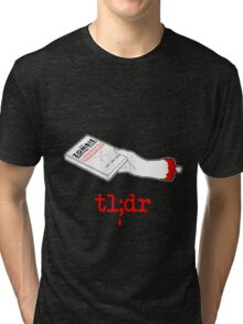 Too Long Didn't Read Dark Tri-blend T-Shirt