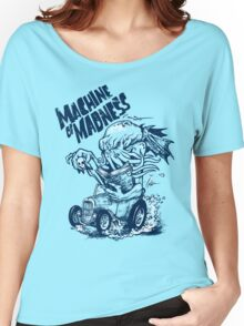Machine of Madness Women's Relaxed Fit T-Shirt