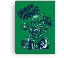 Machine of Madness Canvas Print
