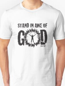 Stand in awe T-Shirt