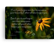 Matthew 6:14-15 Forgiveness Canvas Print